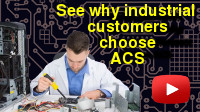 See why industrial customers choode ACS